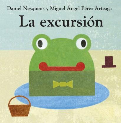 LA EXCURSION MIGUEL ANGEL PEREZ ARTEAGA_ DANIEL NESQUENS